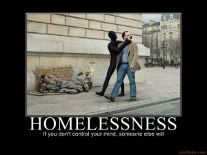homelessness-life-time-human-nature-evil-anonymous-control-m-demotivational-poster-1239968130